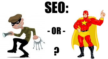 SEO - criminal or hero?