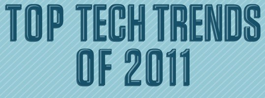 Top-Tech-Trends-2011-intro
