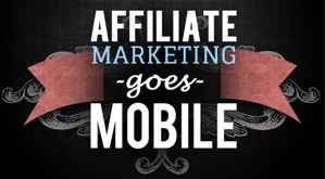 Affiliate-Marketing-Goes-Mobile-intro