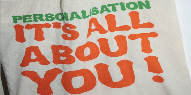 personalisation-its-all-about-you
