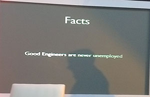 Good Engineers are never unemployed