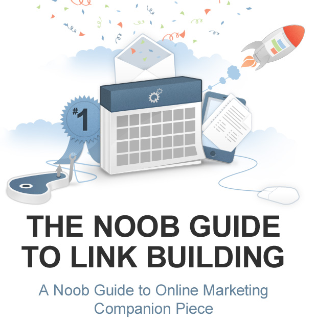 Noob's Guide to Link Building
