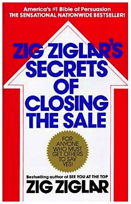 Zig Ziglars secrets of Closing the Sale