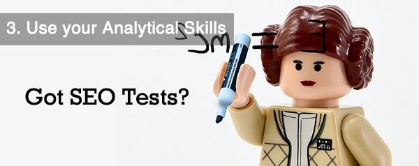 Use SEO Analytical Skills