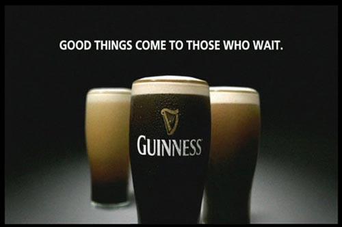 guinness-beer-ads-three-glasses-good-things-come-to-those-who-wait