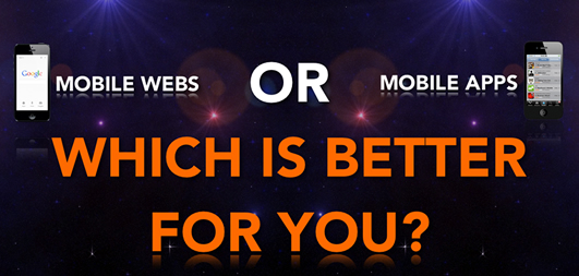 Mobile Web or Mobile App?