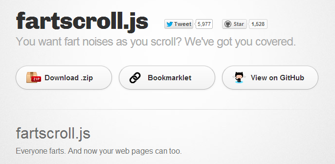 fartscroll.js   Everyone farts. And now your web pages can too.