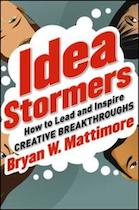 Idea Stormers by Bryan W. Mattimore