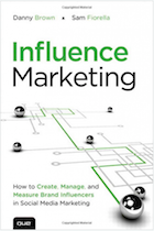 Influence Marketing by Danny Brown & Sam Fiorella