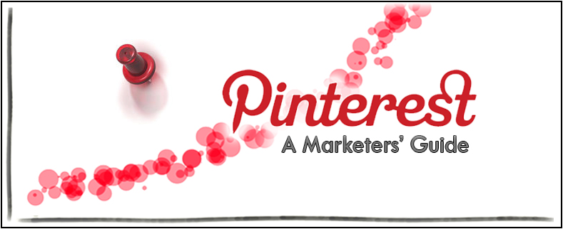 Pinterest A Marketers Guide