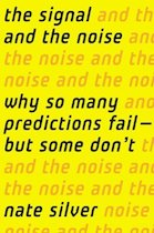 The Signal and the Noise- The Art and Science of Prediction