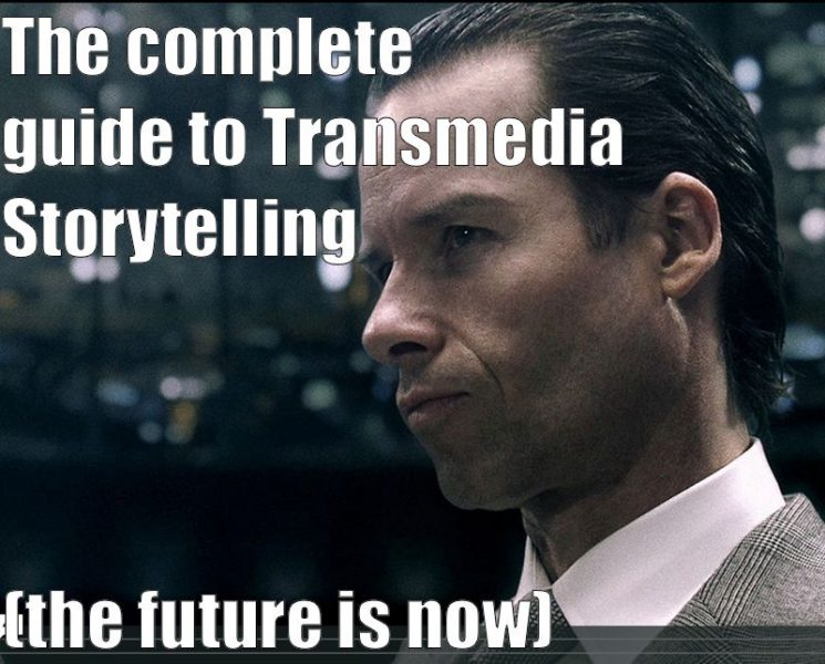 The Complete Guide To Transmedia Storytelling