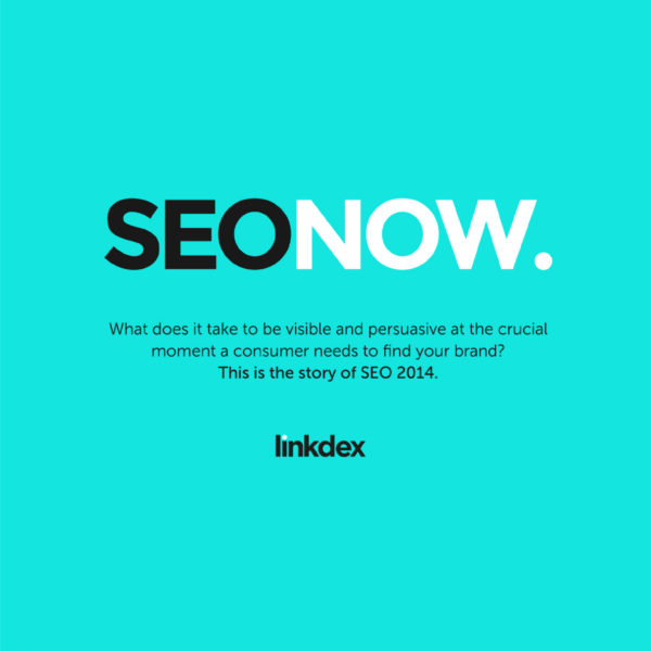 E-Book: SEO Now 2014 - Where are we now with SEO? - State of Digital