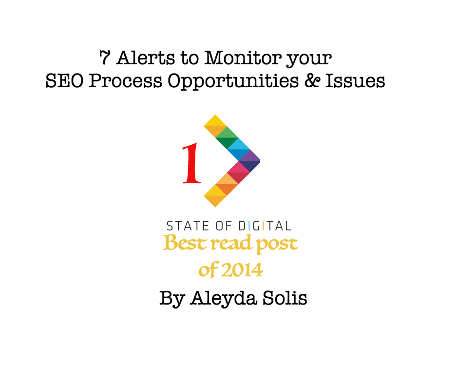 7 Alerts To Monitor SEO Process Opportunities and Issues