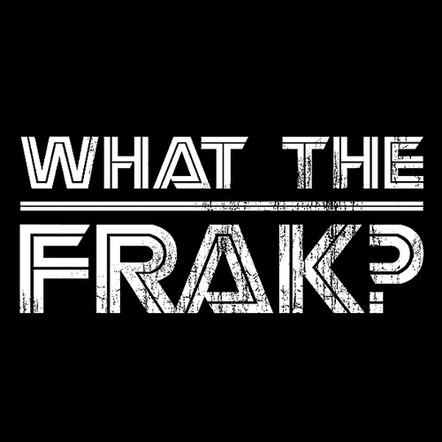 what-the-frak-2