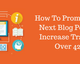 How-To-Promote-Your-Next-Blog-Post-intro