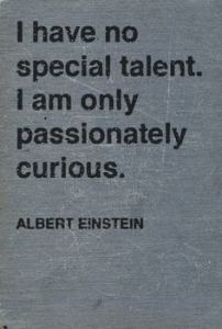 Einstein Quote on Curiosity