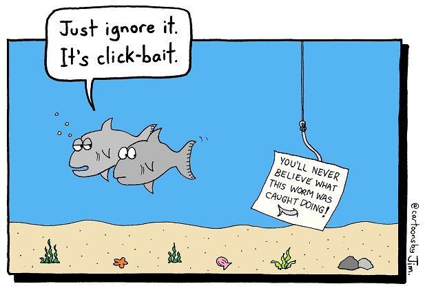 Clickbait | Credit: Cartoonsbyjim.com