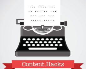 Content Hacks