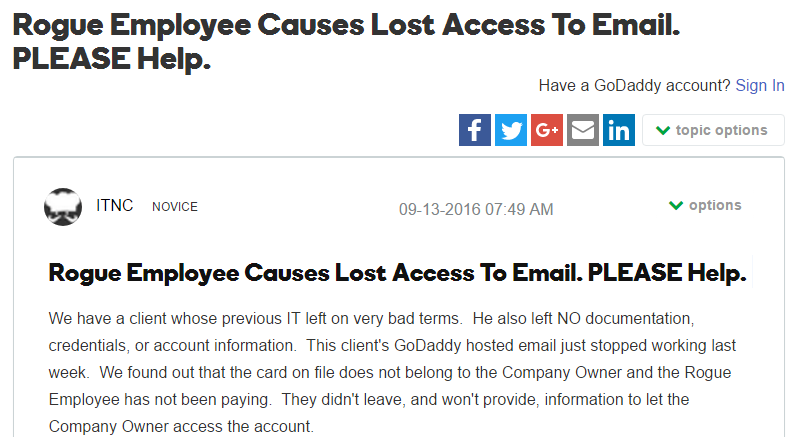 Rogue Employee Causes Lost Access to Email