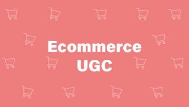 Ecommerce UGC