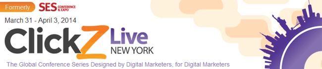 ClickZ Live New York | March 31 - April 3, 2014