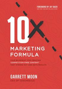 6. 10x Marketing Formula by Garrett Moon