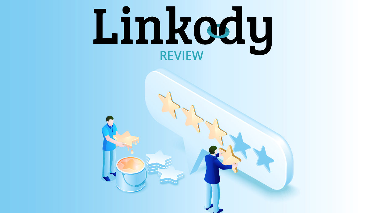 Linkody – Backlink Management Tool Review